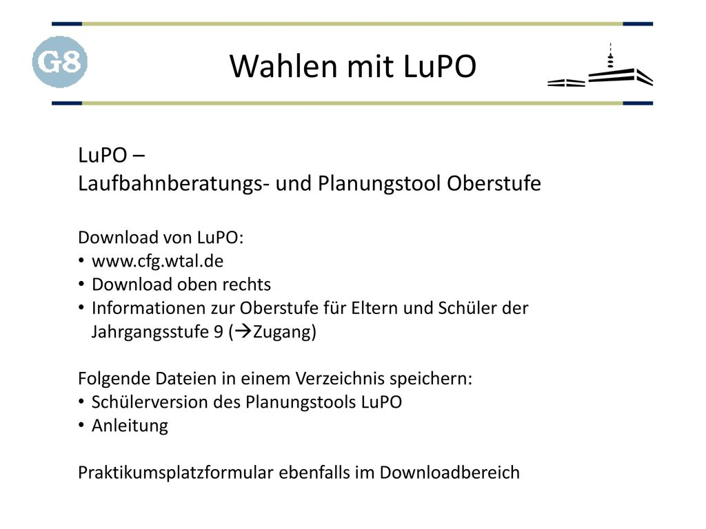 Wahlen mit LuPO LuPO – Laufbahnberatungs- und Planungstool Oberstufe