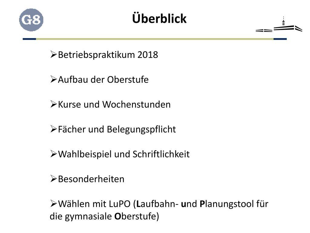 Überblick Betriebspraktikum 2018 Aufbau der Oberstufe