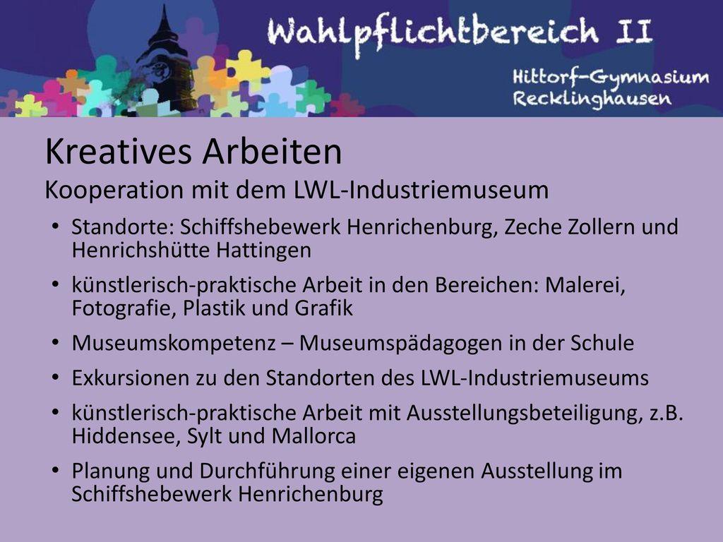 Kreatives Arbeiten Kooperation mit dem LWL-Industriemuseum