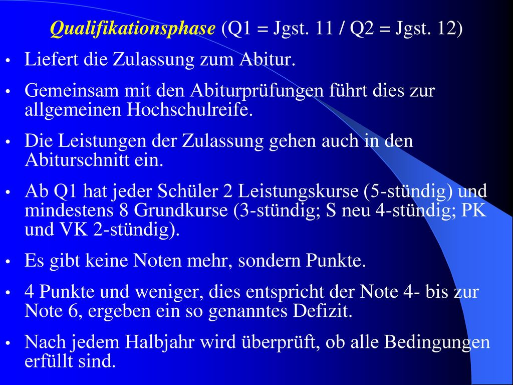 Qualifikationsphase (Q1 = Jgst. 11 / Q2 = Jgst. 12)