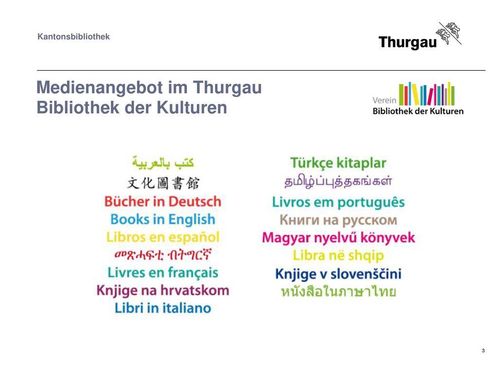 Medienangebot im Thurgau Bibliothek der Kulturen