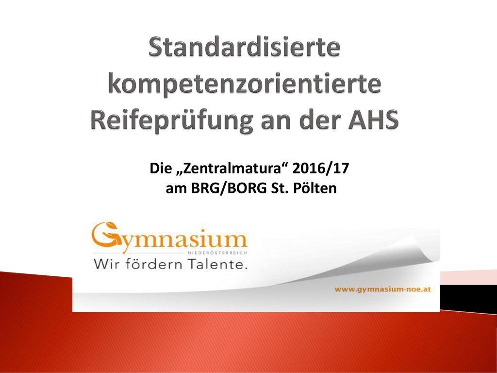 Standardisierte kompetenzorientierte Reifeprüfung an der AHS