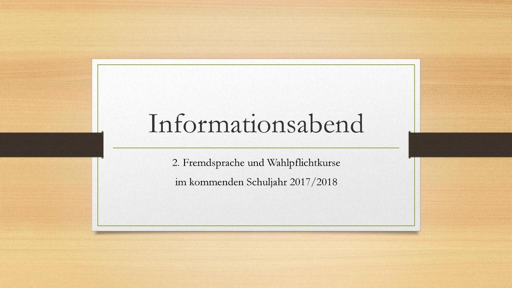 2. Fremdsprache und Wahlpflichtkurse im kommenden Schuljahr 2017/2018