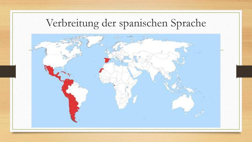 Verbreitung der spanischen Sprache