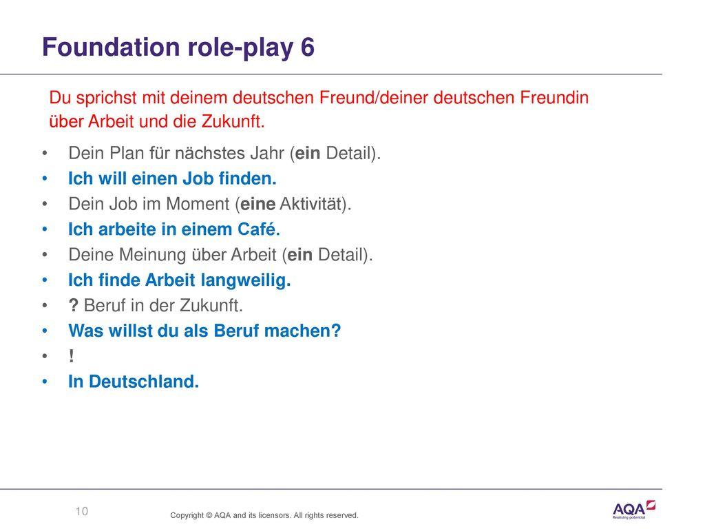 Foundation role-play 6 Du sprichst mit deinem deutschen Freund/deiner deutschen Freundin. über Arbeit und die Zukunft.