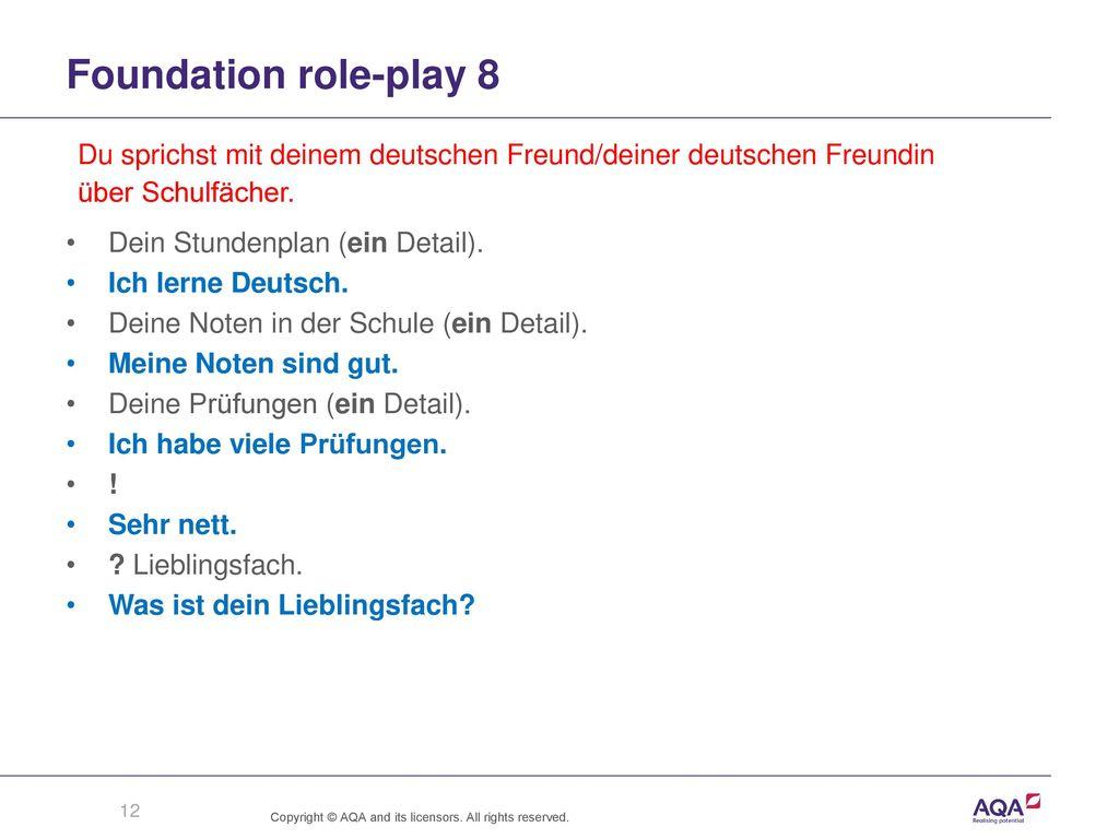 Foundation role-play 8 Du sprichst mit deinem deutschen Freund/deiner deutschen Freundin. über Schulfächer.