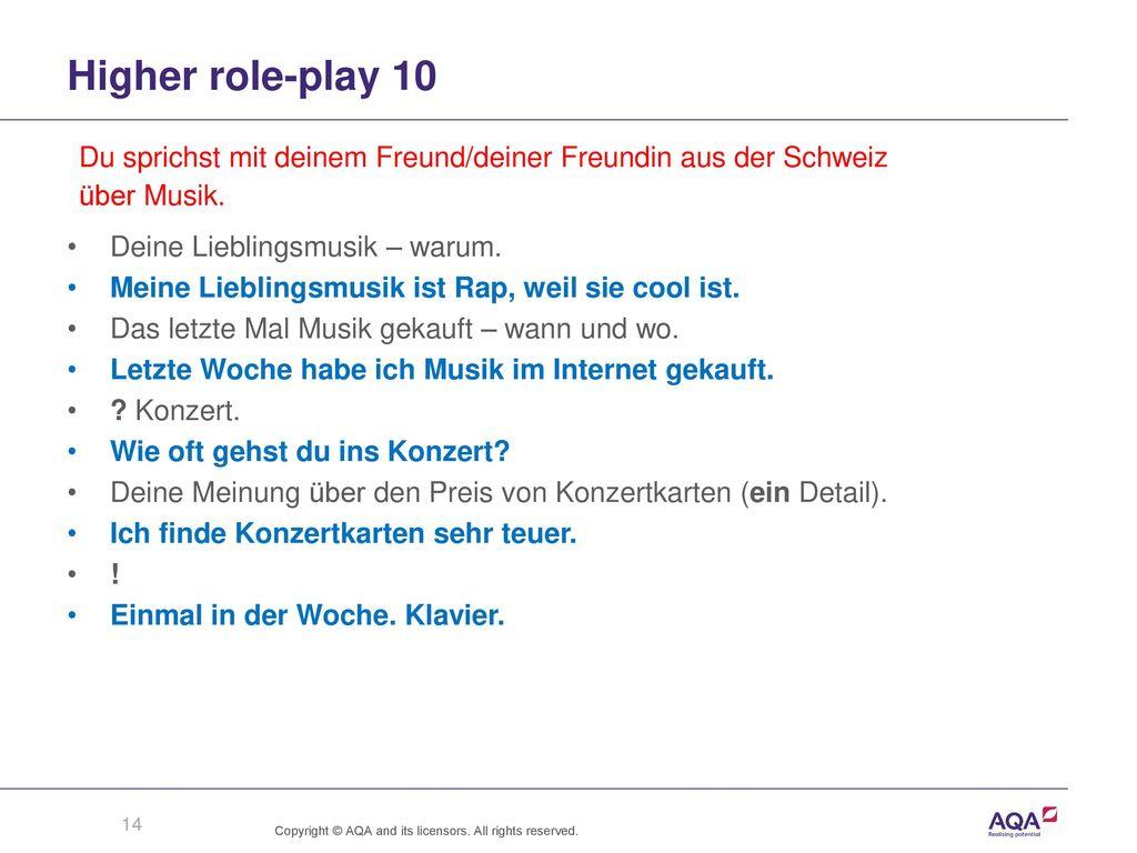 Higher role-play 10 Du sprichst mit deinem Freund/deiner Freundin aus der Schweiz. über Musik. Deine Lieblingsmusik – warum.
