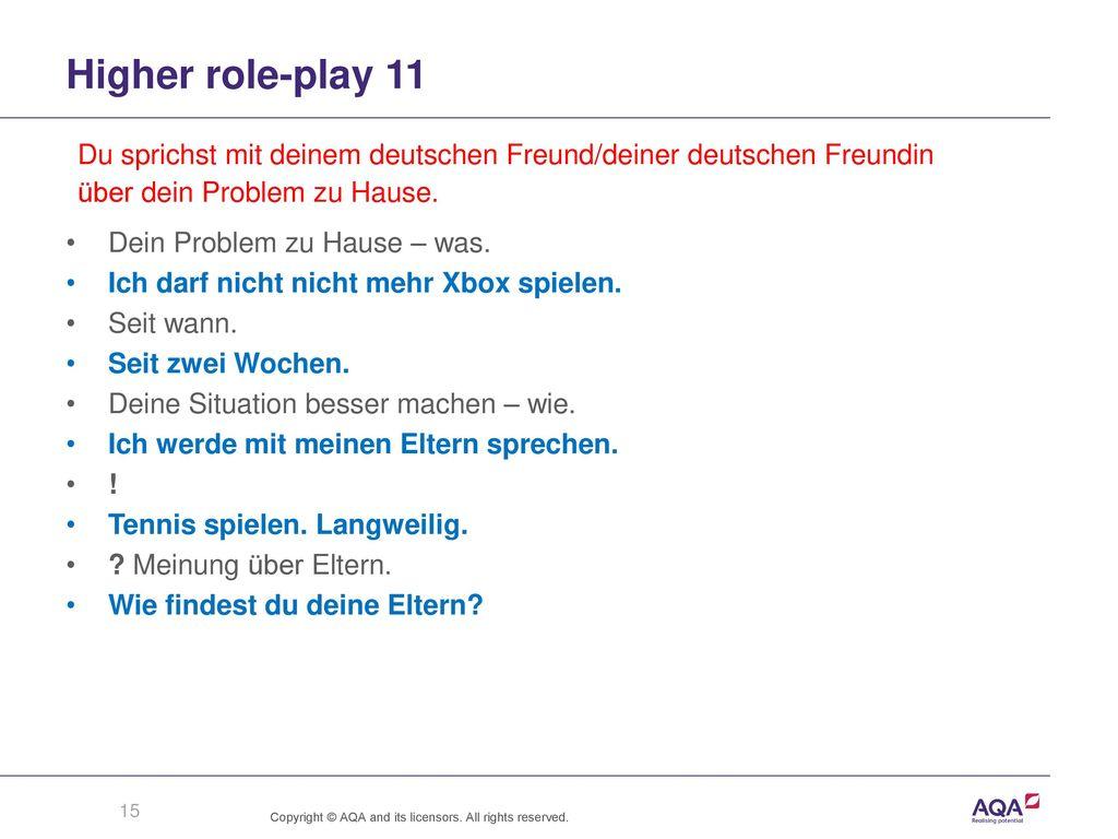 Higher role-play 11 Du sprichst mit deinem deutschen Freund/deiner deutschen Freundin. über dein Problem zu Hause.