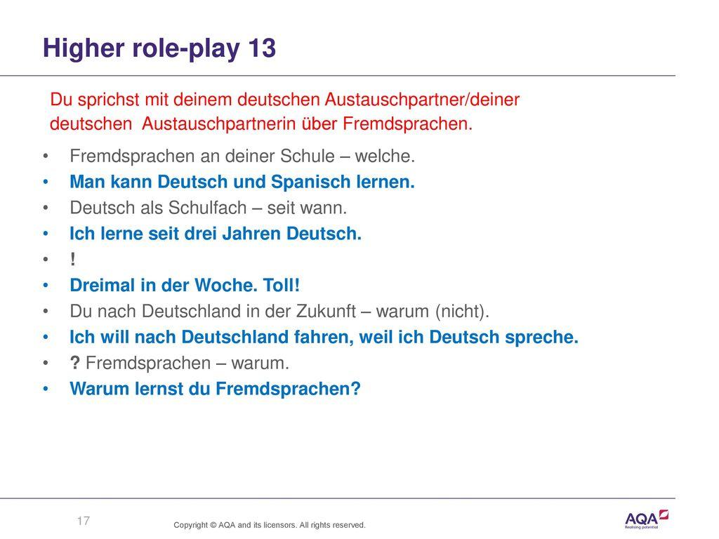 Higher role-play 13 Du sprichst mit deinem deutschen Austauschpartner/deiner. deutschen Austauschpartnerin über Fremdsprachen.