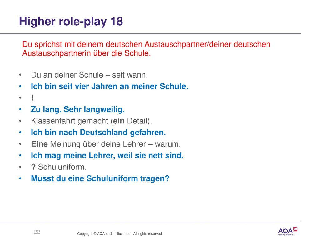 Higher role-play 18 Du sprichst mit deinem deutschen Austauschpartner/deiner deutschen Austauschpartnerin über die Schule.
