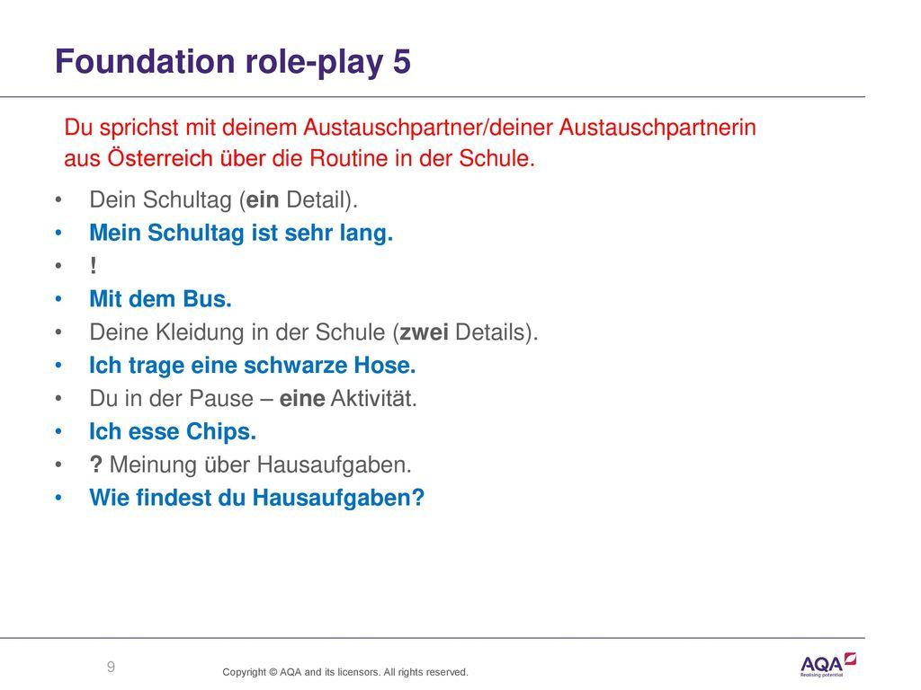 Foundation role-play 5 Du sprichst mit deinem Austauschpartner/deiner Austauschpartnerin. aus Österreich über die Routine in der Schule.