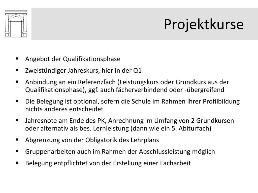 Projektkurse Angebot der Qualifikationsphase