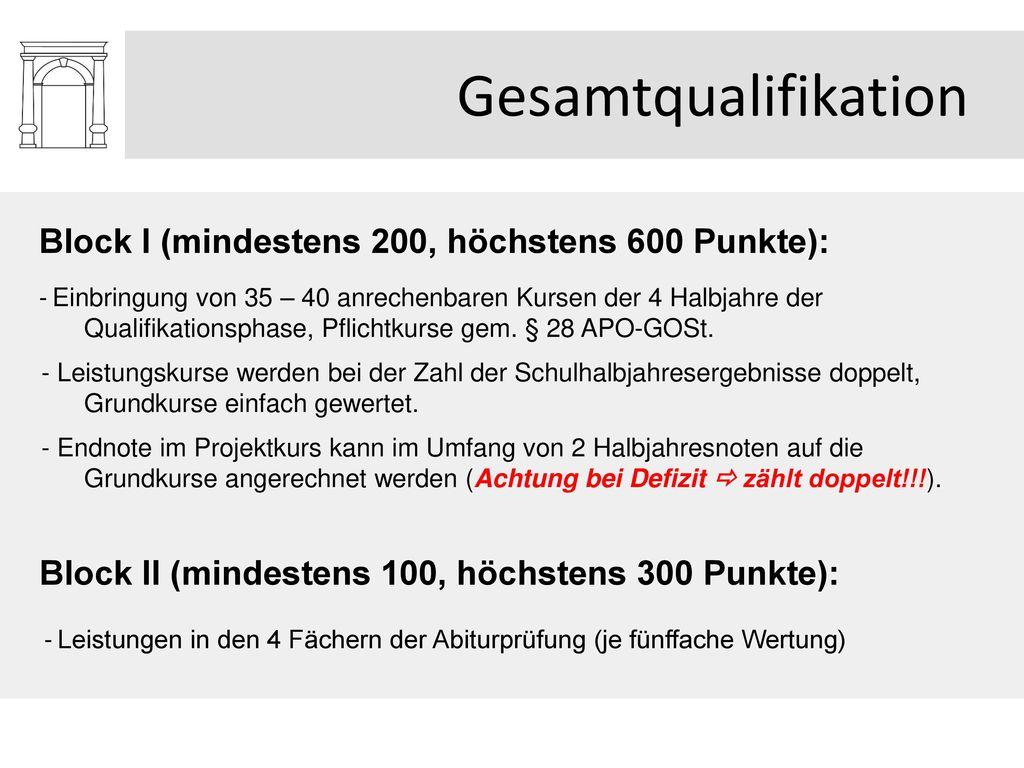 Gesamtqualifikation Block I (mindestens 200, höchstens 600 Punkte):