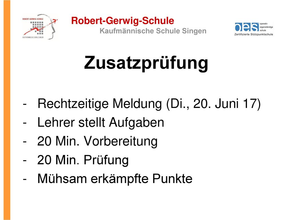 Zusatzprüfung Rechtzeitige Meldung (Di., 20. Juni 17)