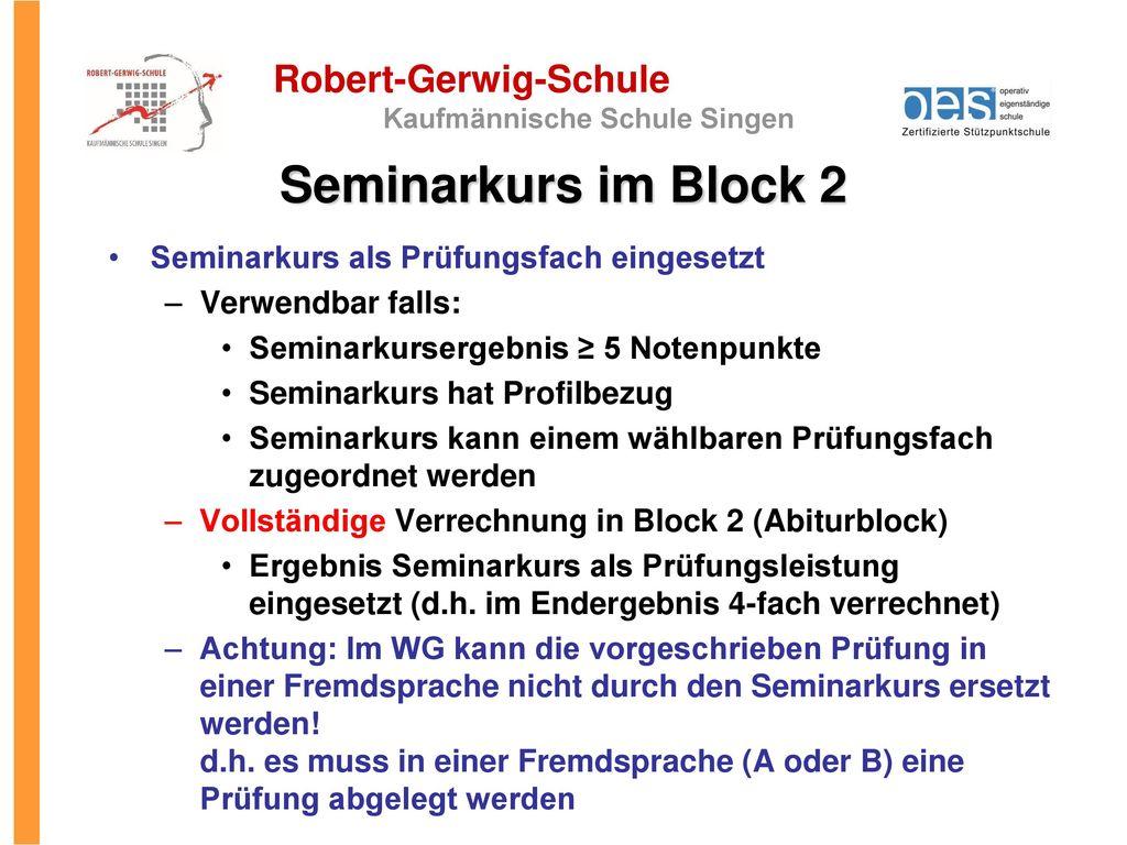 Seminarkurs im Block 2 Seminarkurs als Prüfungsfach eingesetzt