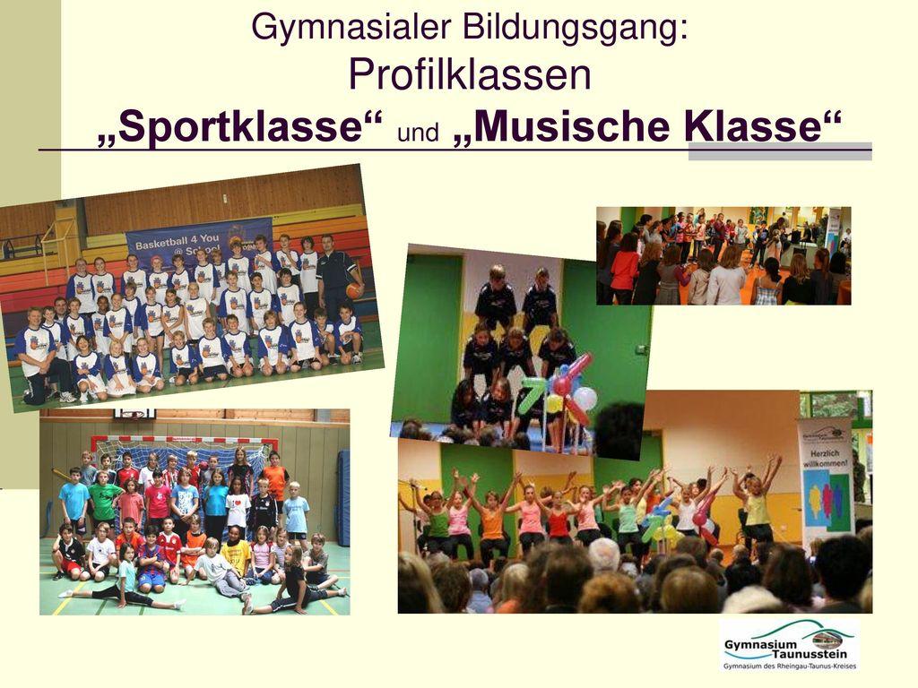 """Gymnasialer Bildungsgang: Profilklassen """"Sportklasse und """"Musische Klasse"""