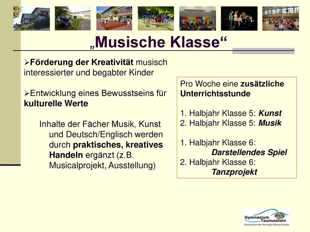 """""""Musische Klasse Förderung der Kreativität musisch interessierter und begabter Kinder. Entwicklung eines Bewusstseins für kulturelle Werte."""