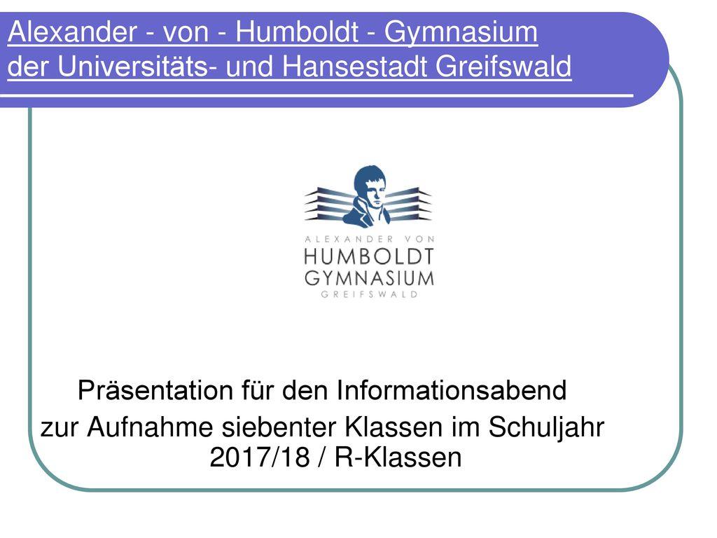 Alexander - von - Humboldt - Gymnasium der Universitäts- und Hansestadt Greifswald