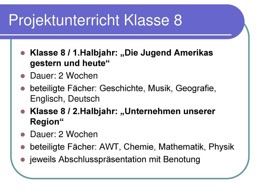 Projektunterricht Klasse 8