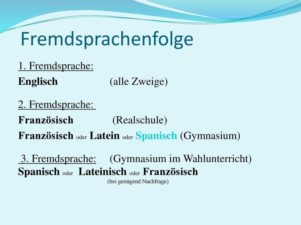Fremdsprachenfolge 1. Fremdsprache: Englisch (alle Zweige)