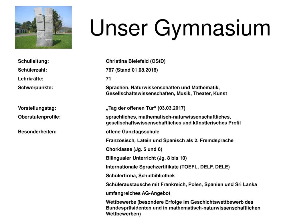Unser Gymnasium Schulleitung: Christina Bielefeld (OStD)