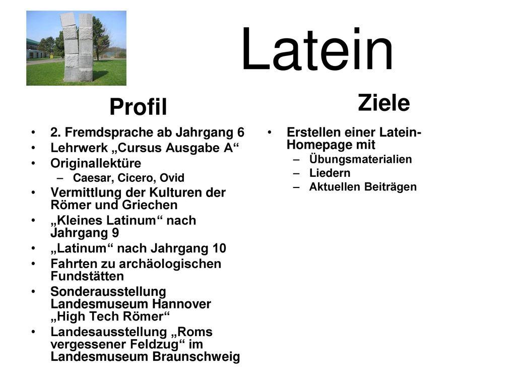 Latein Ziele Profil 2. Fremdsprache ab Jahrgang 6