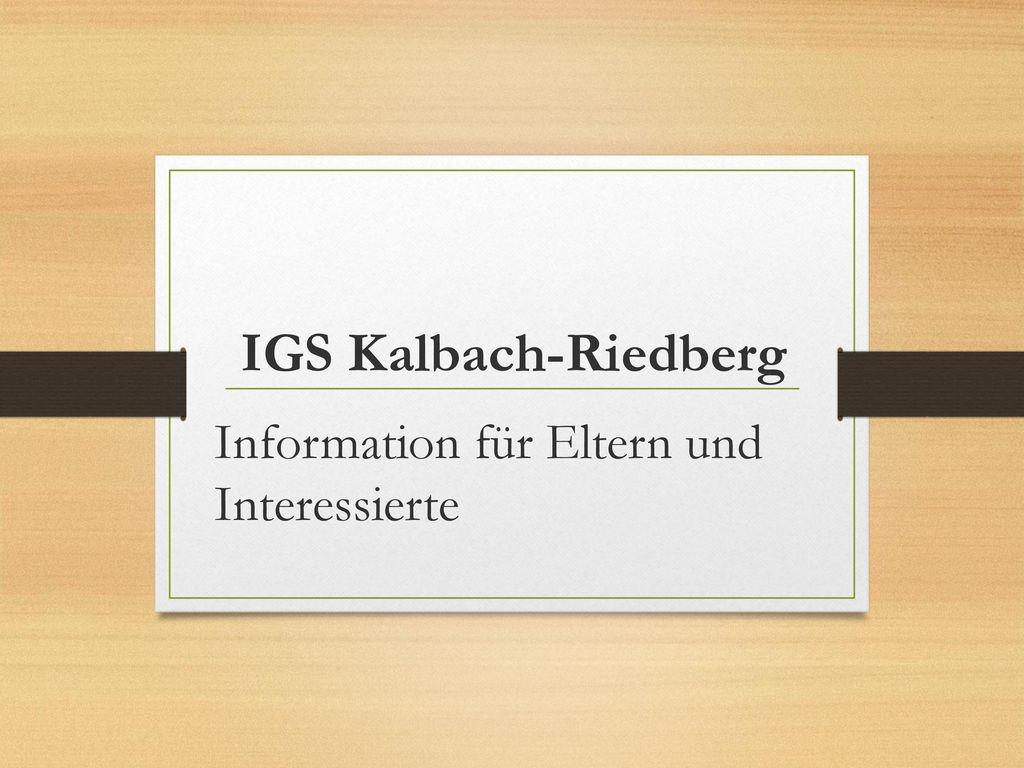 IGS Kalbach-Riedberg Information für Eltern und Interessierte