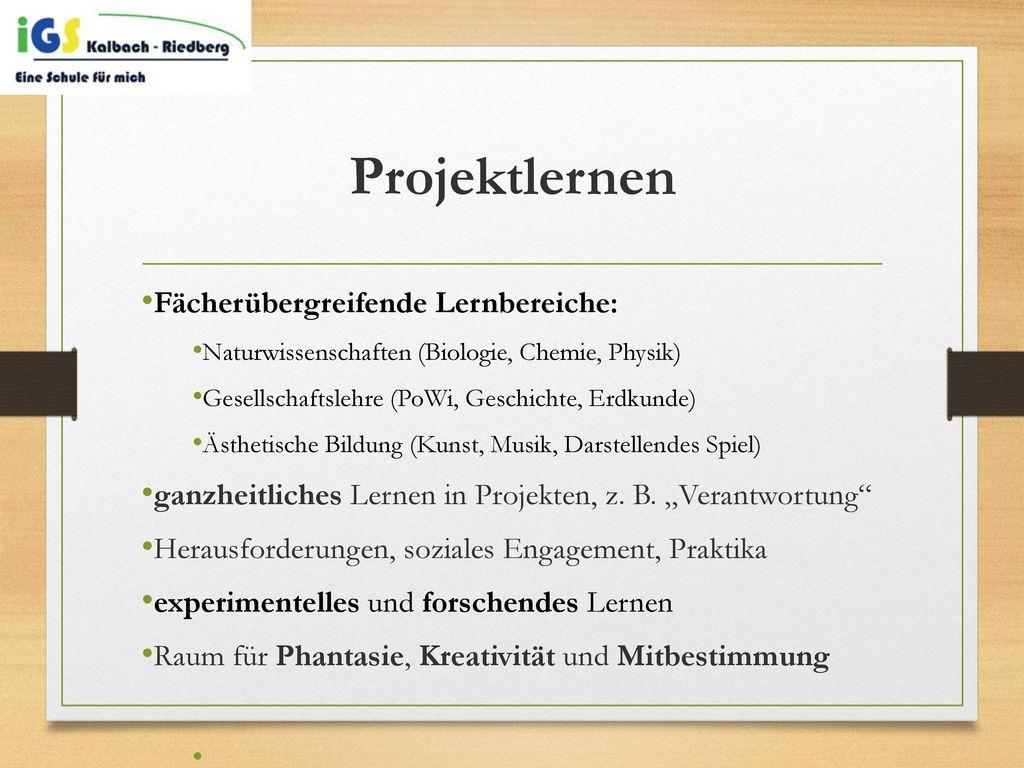 Projektlernen Fächerübergreifende Lernbereiche: