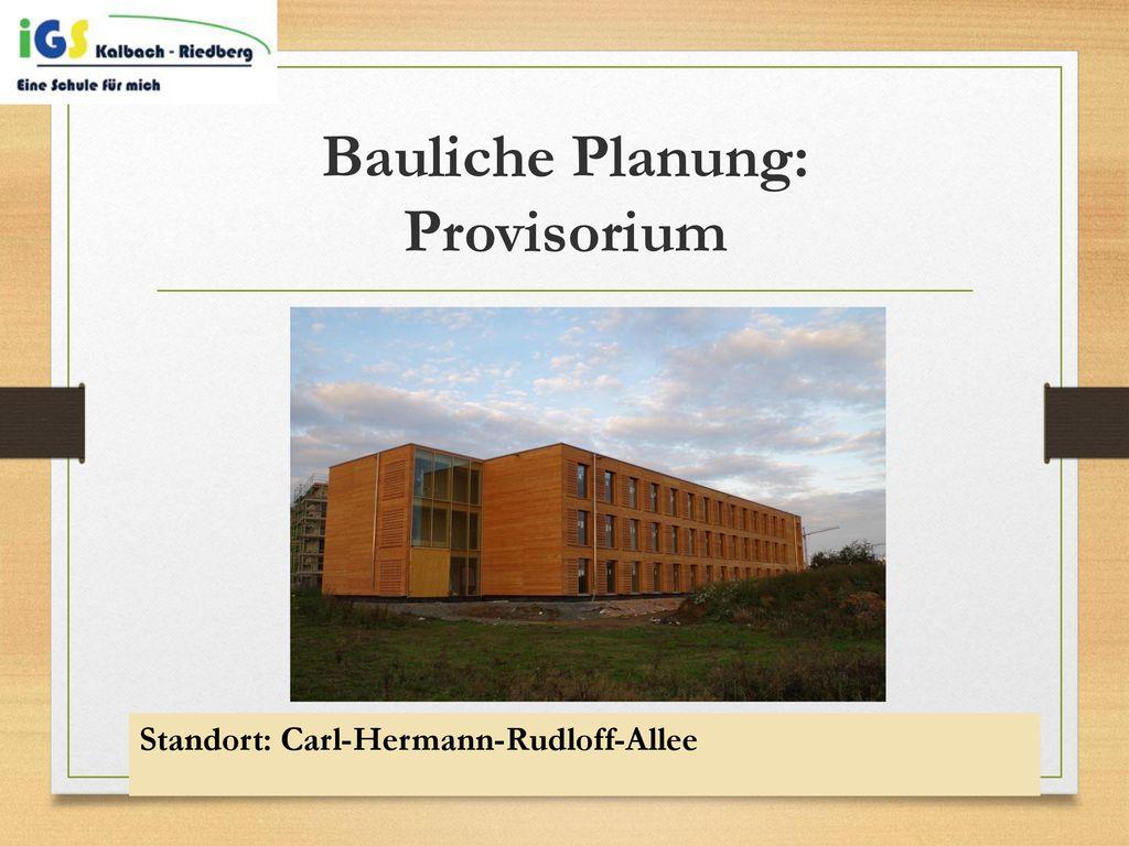Bauliche Planung: Provisorium