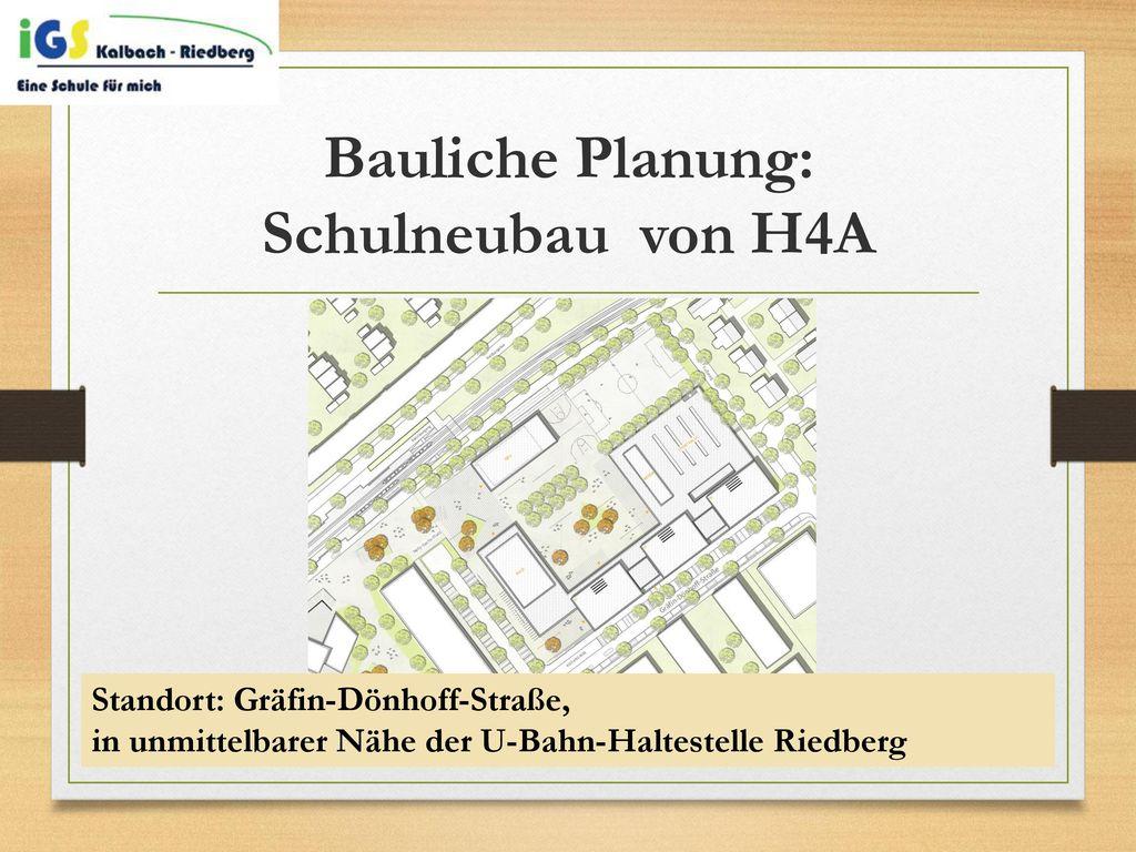 Bauliche Planung: Schulneubau von H4A