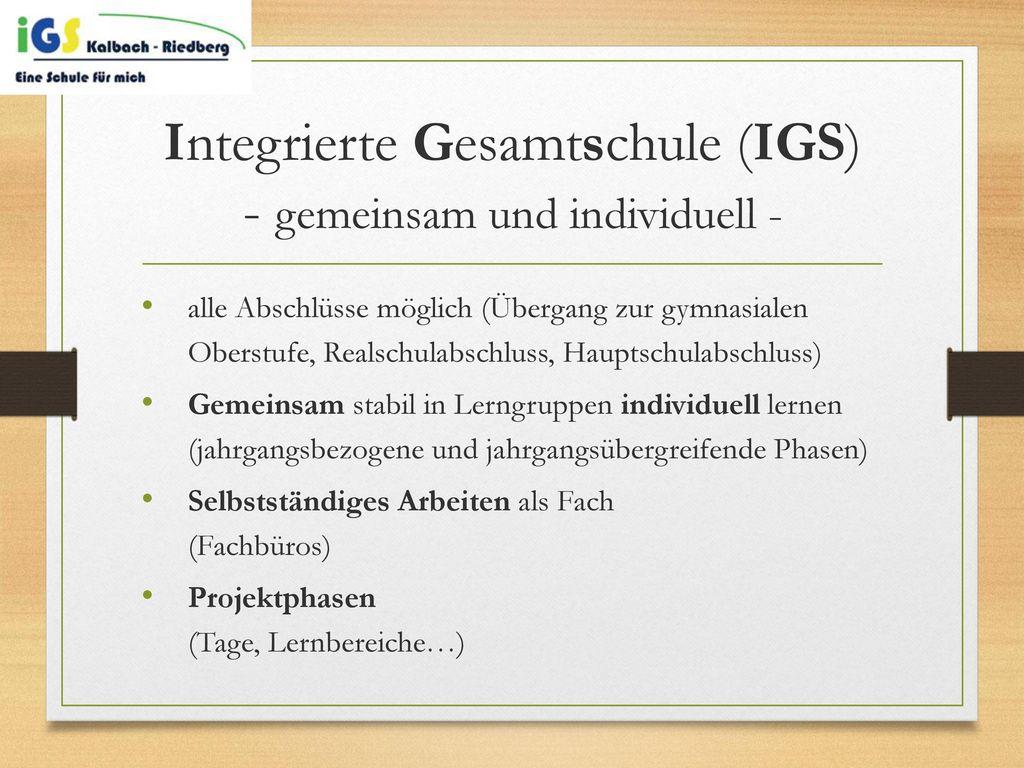 Integrierte Gesamtschule (IGS) - gemeinsam und individuell -