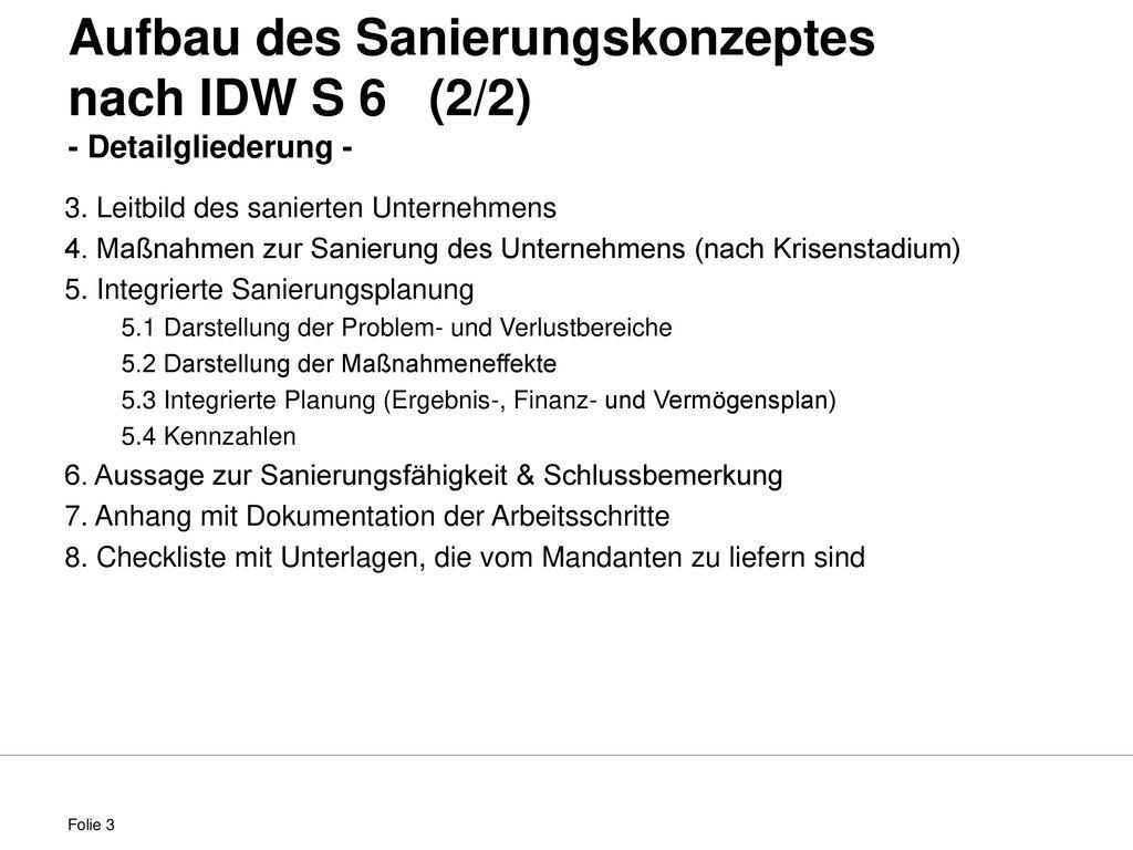 Aufbau des Sanierungskonzeptes nach IDW S 6 (2/2) - Detailgliederung -