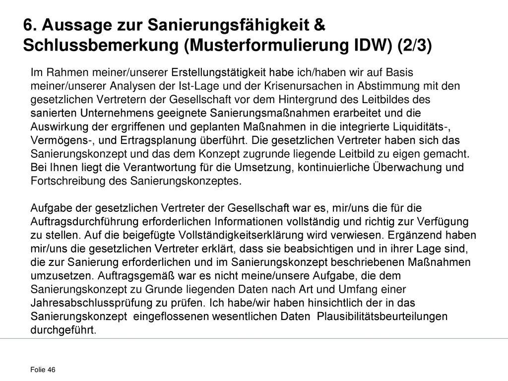 6. Aussage zur Sanierungsfähigkeit & Schlussbemerkung (Musterformulierung IDW) (2/3)