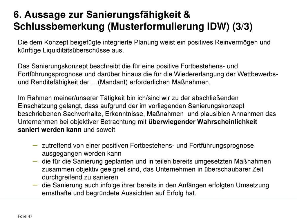 6. Aussage zur Sanierungsfähigkeit & Schlussbemerkung (Musterformulierung IDW) (3/3)