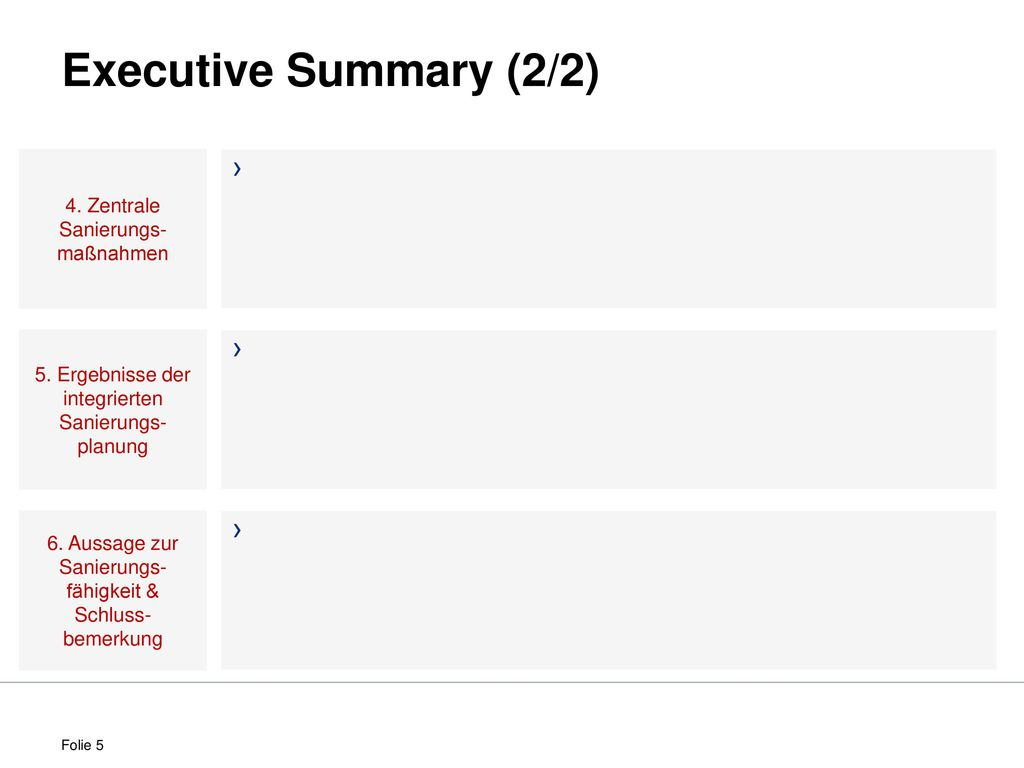 Executive Summary (2/2) 4. Zentrale Sanierungs-maßnahmen