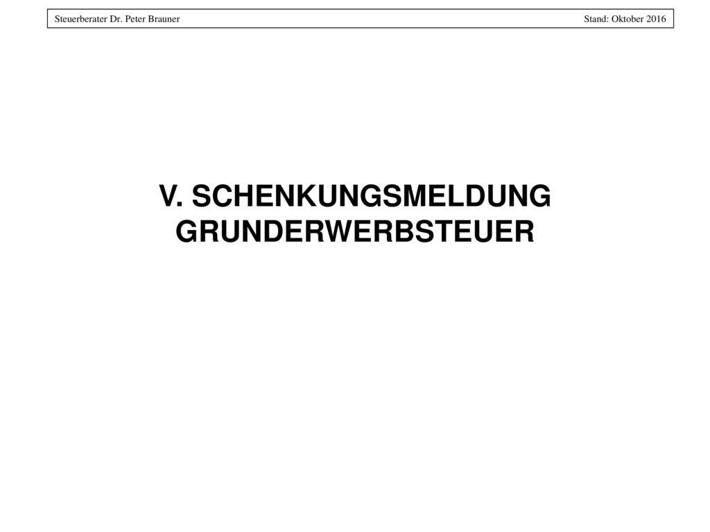 V. SCHENKUNGSMELDUNG GRUNDERWERBSTEUER