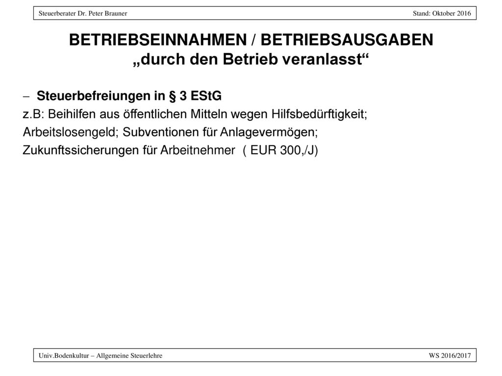 "BETRIEBSEINNAHMEN / BETRIEBSAUSGABEN ""durch den Betrieb veranlasst"