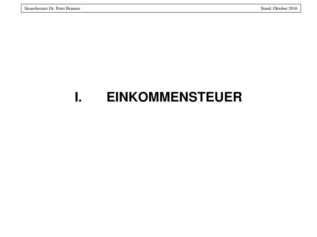 I. EINKOMMENSTEUER
