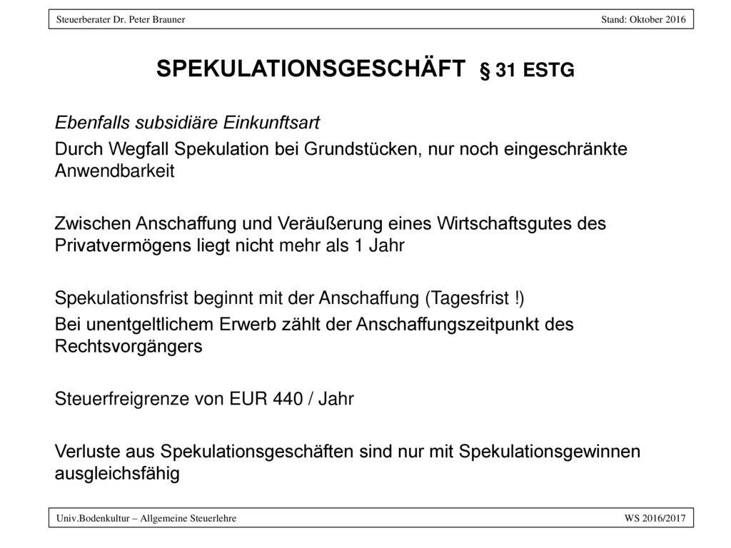 SPEKULATIONSGESCHÄFT § 31 EStG