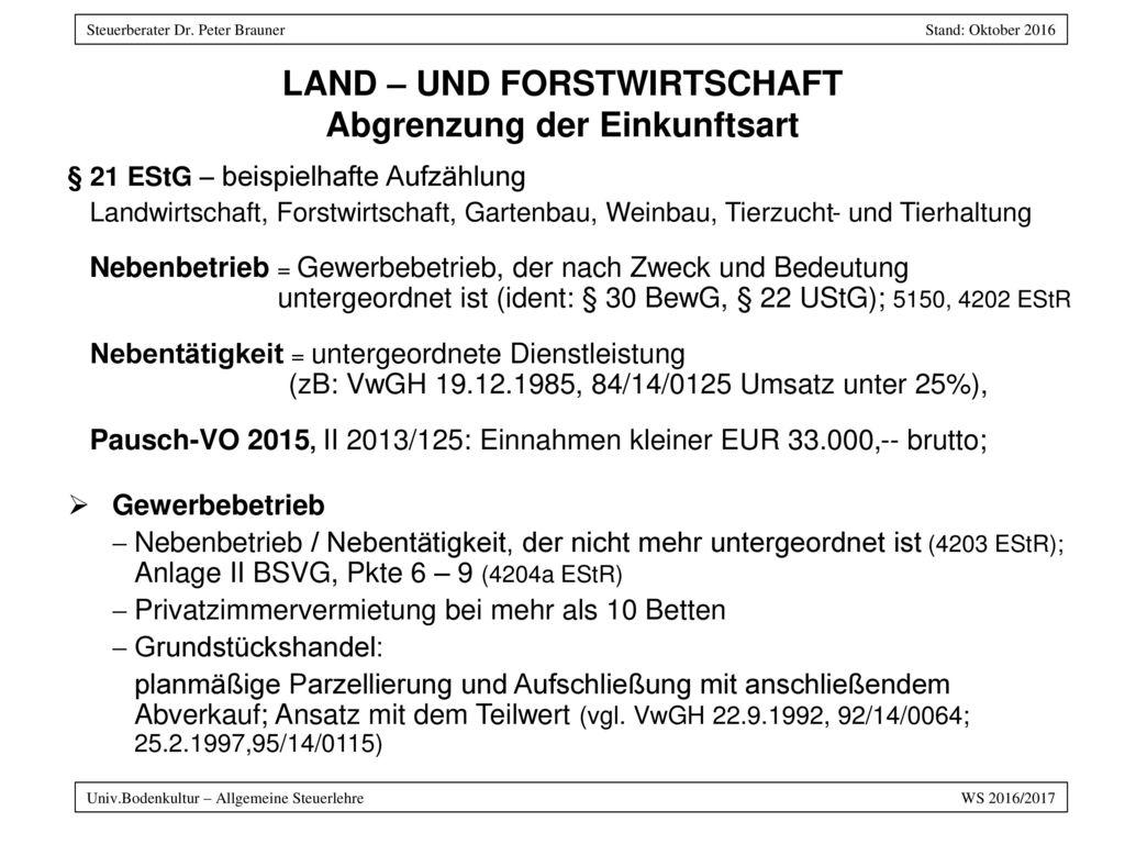 LAND – und FORSTWIRTSCHAFT Abgrenzung der Einkunftsart