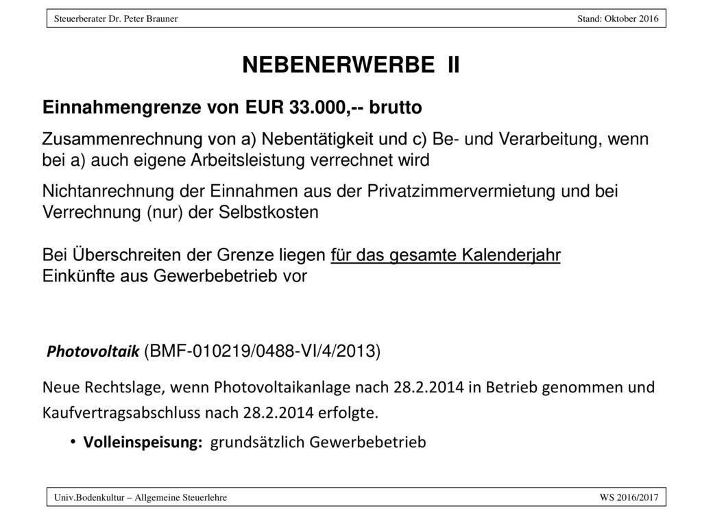 NEBENERWERBE II Einnahmengrenze von EUR 33.000,-- brutto