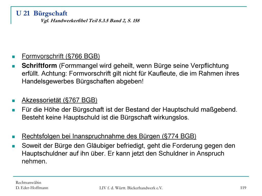 U 21 Bürgschaft Vgl. Handwerkerfibel Teil 8.3.5 Band 2, S. 158
