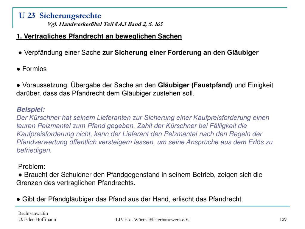 U 23 Sicherungsrechte Vgl. Handwerkerfibel Teil 8.4.3 Band 2, S. 163