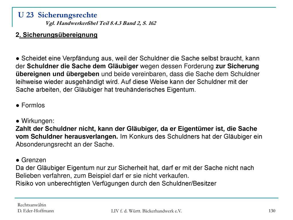 U 23 Sicherungsrechte Vgl. Handwerkerfibel Teil 8.4.3 Band 2, S. 162