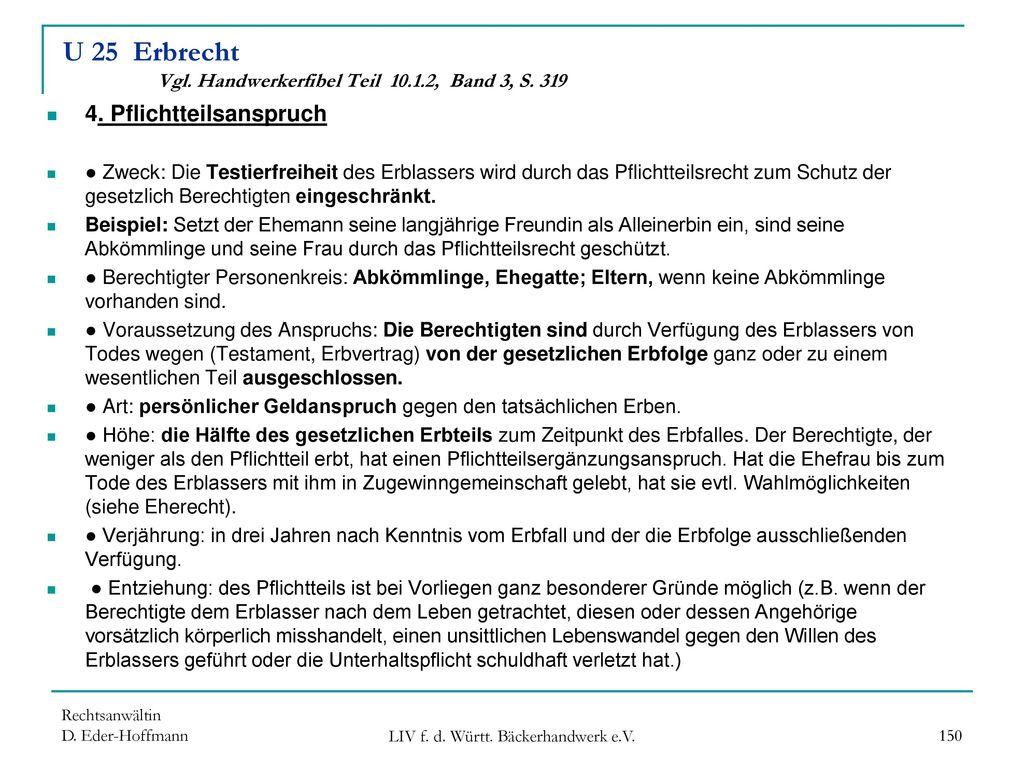 U 25 Erbrecht Vgl. Handwerkerfibel Teil 10.1.2, Band 3, S. 319