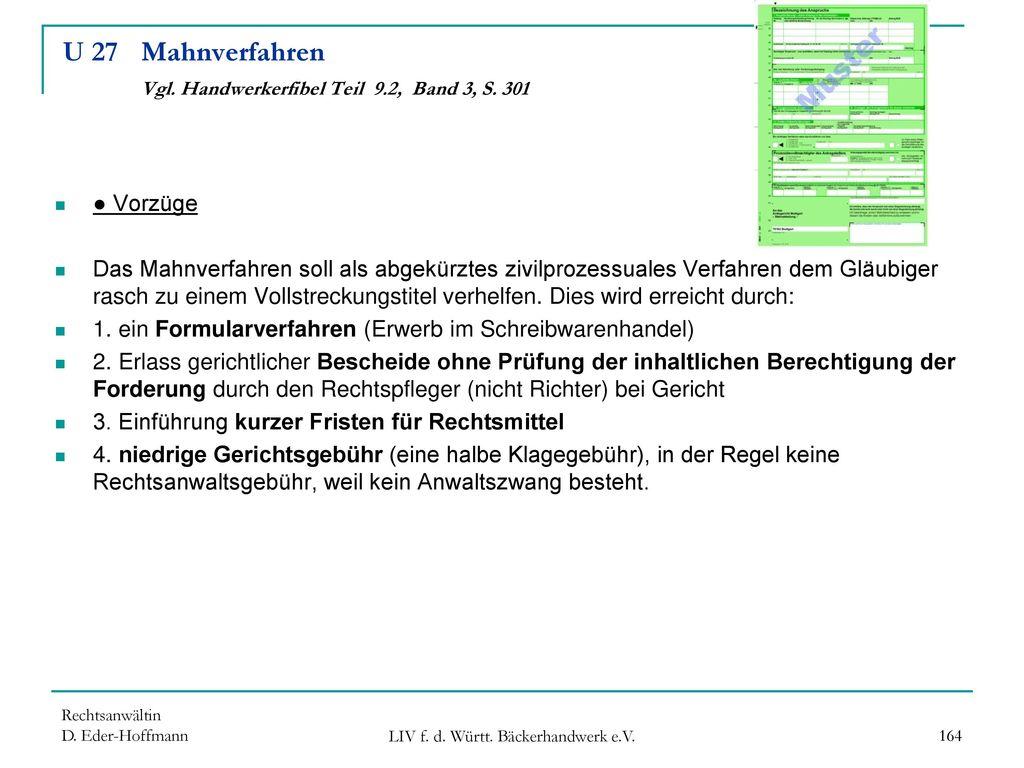 U 27 Mahnverfahren Vgl. Handwerkerfibel Teil 9.2, Band 3, S. 301