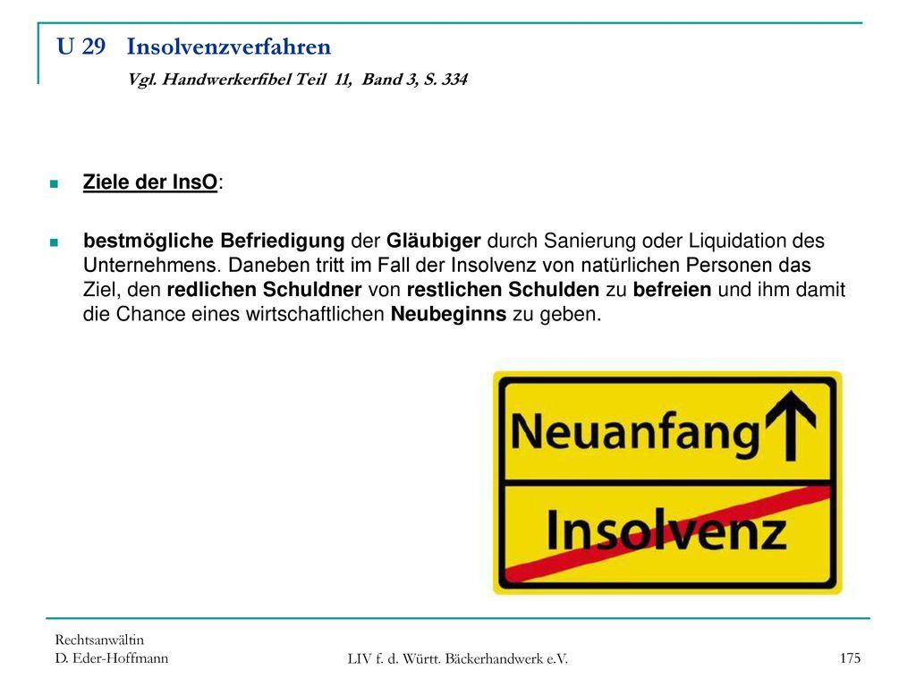 U 29 Insolvenzverfahren Vgl. Handwerkerfibel Teil 11, Band 3, S. 334