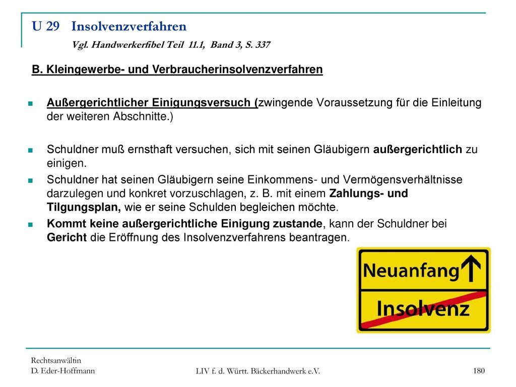 U 29 Insolvenzverfahren Vgl. Handwerkerfibel Teil 11.1, Band 3, S. 337