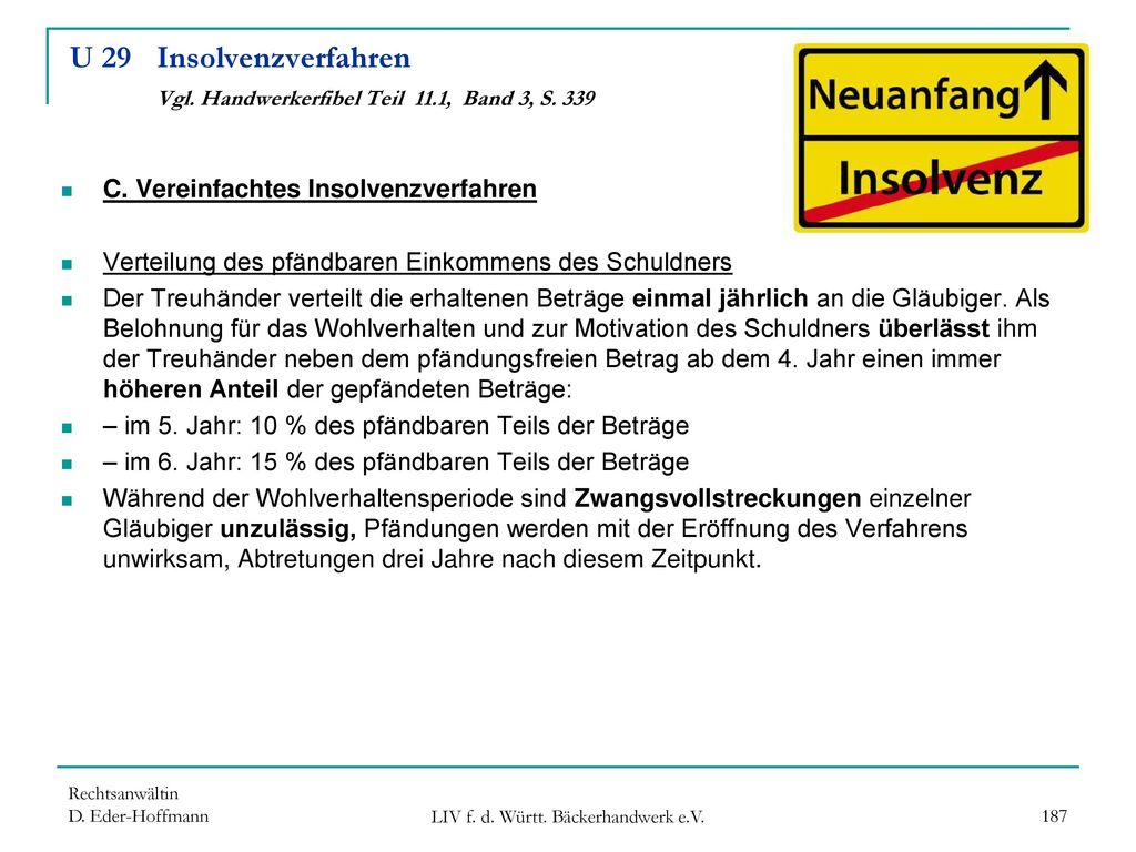 U 29 Insolvenzverfahren Vgl. Handwerkerfibel Teil 11.1, Band 3, S. 339