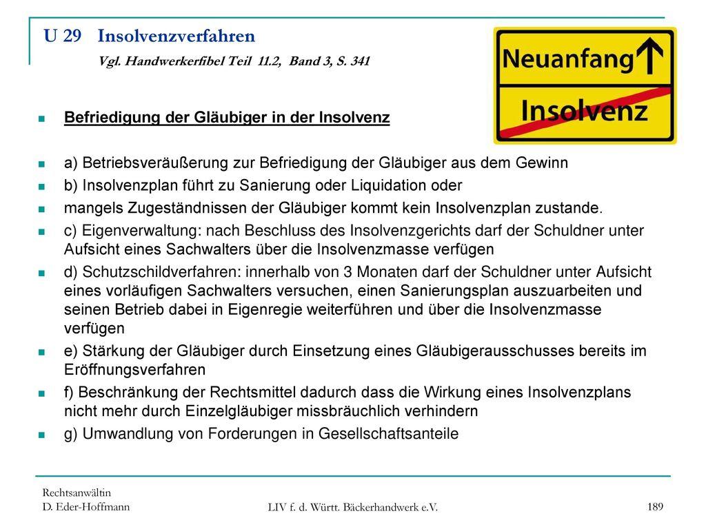 U 29 Insolvenzverfahren Vgl. Handwerkerfibel Teil 11.2, Band 3, S. 341